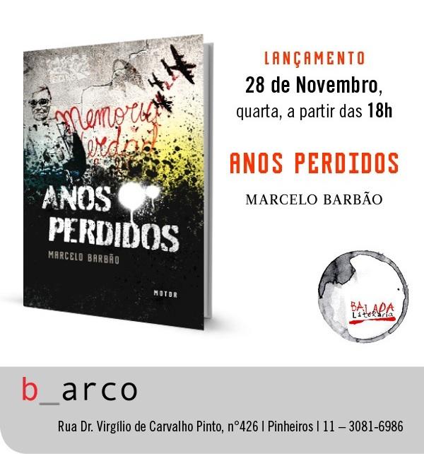 Anos Perdidos, de Marcelo Barbão